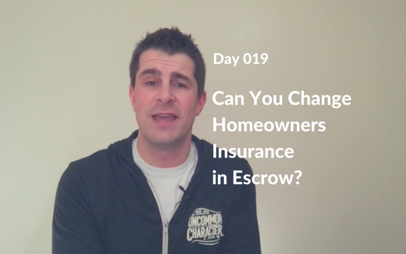 Can You Change Homeowners Insurance in Escrow?