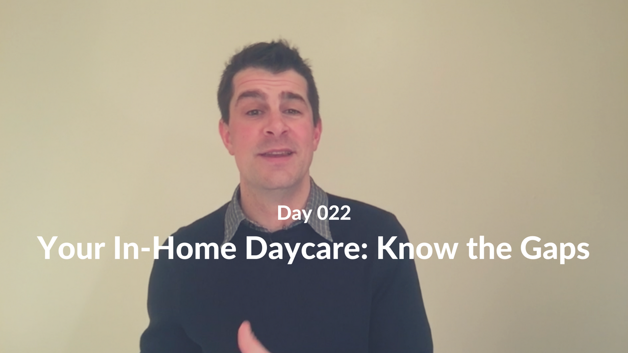 Your In-Home Daycare Know the Gaps