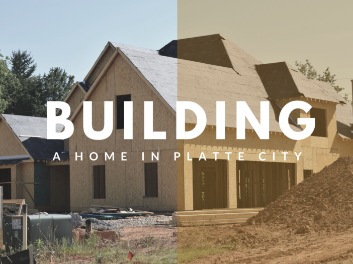 Building a Home in Platte City